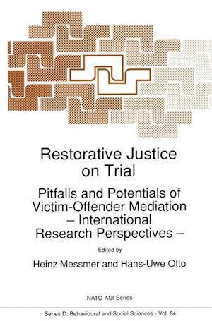 Restorative Justice on Trial af Hans Uwe Otto, Heinz Messmer