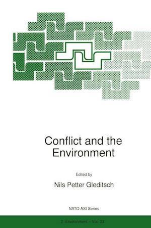 Conflict and the Environment af Renat Perelet, Evan Vlachos, Lothar Brock