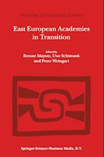 East European Academies in Transition af Peter Weingart, U Schimank, Renate Mayntz