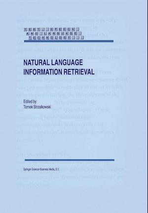 Natural Language Information Retrieval af Tomek Strzalkowski