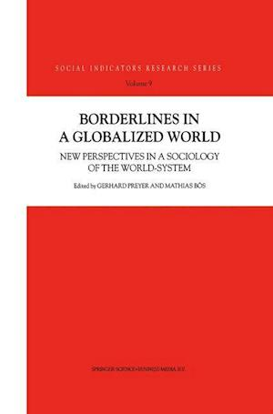 Borderlines in a Globalized World af Mathias Bos, Gerhard Preyer