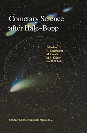 Cometary Science After Hale-Bopp af Rita Schulz