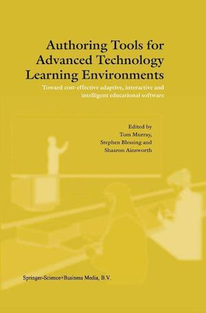 Authoring Tools for Advanced Technology Learning Environments af Murray