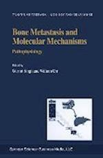 Bone Metastasis and Molecular Mechanisms af Gurmit Singh, William Orr