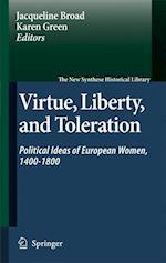 Virtue, Liberty, and Toleration af Karen Green, Jacqueline Broad