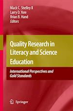 Quality Research in Literacy and Science Education af Mack C Shelley, Larry D Yore, Brian Hand