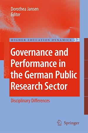 Governance and Performance in the German Public Research Sector af Dorothea Jansen