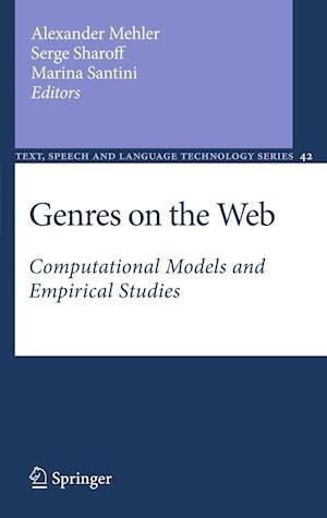 Genres on the Web af Marina Santini, Serge Sharoff, Alexander Mehler
