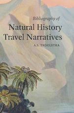 A Bibliography of Natural History Travel Narratives