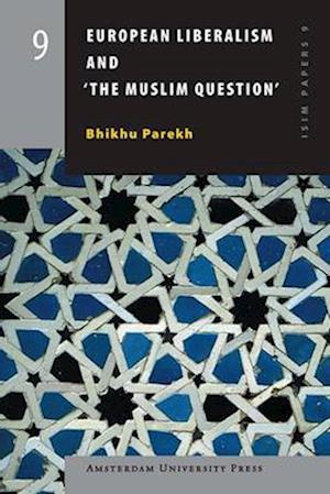 European Liberalism and the Muslim Question af Bhikhu Parekh