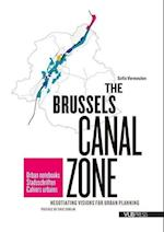 The Brussels Canal Zone (Urban Notebooks)