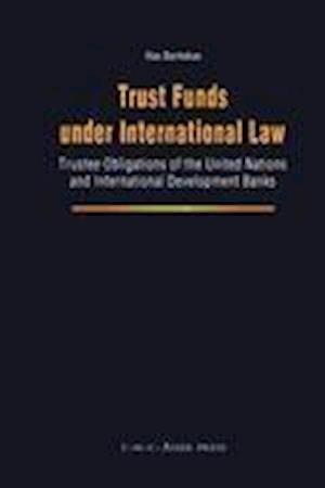 Trust Funds Under International Law af Ilias Bantekas
