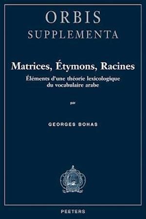 Matrices, Betymons, Racines af Georges Bohas