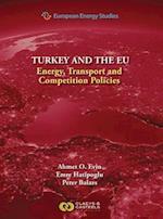 Turkey and the Eu (European Energy Studies, nr. 9)