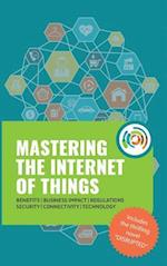 Mastering the Internet of Things Flip Book, Including the Novel Disrupted af Gilles Robichon, Robert J. Heerekop