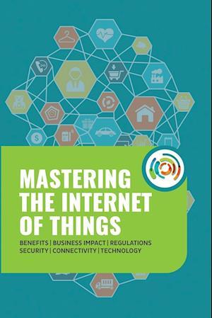Bog, paperback Mastering the Internet of Things af Gilles Robichon, Robert J. Heerekop