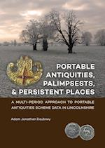 Portable Antiquities, Palimpsests, and Persistent Places