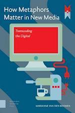 How Metaphors Matter in New Media (MediaMatters)