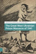 The Great West Ukrainian Prison Massacre of 1941