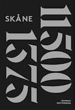 Skånes historia I : 11500 f. Kr. - 1375 e. Kr.