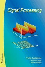 Signal Processing af Fredrik Gustafsson, Mille Millnert, Lennart Ljung