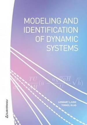 Bog, hardback Modeling & Identification of Dynamic Systems af Lennart Ljung