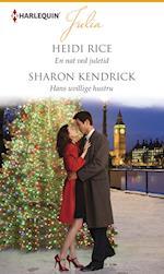 En nat ved juletid /Hans uvillige hustru af Heidi Rice, Sharon Kendrick