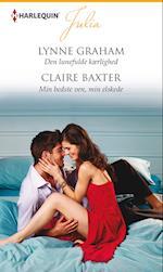 Den lunefulde kærlighed/Min bedste ven, min elskede af Lynne Graham, Claire Baxter