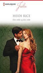 Den stille og den vilde af Heidi Rice