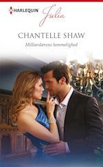 Milliardærens hemmelighed af Chantelle Shaw