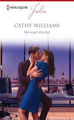 Ikke noget alvorligt af Cathy Williams