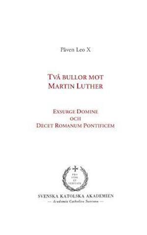 Bog, paperback TVA Bullor Mot Martin Luther af Paven Leo X.