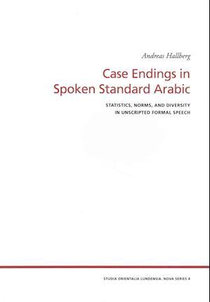 Bog, paperback Case Endings in Spoken Standard Arabic af Andreas Hallberg