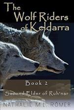 The Wolf Riders of Keldarra af Nathalie M. L. Romer