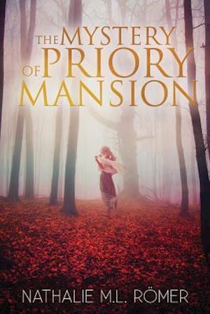 Bog, paperback The Mystery of Priory Mansion af Nathalie M. L. Romer