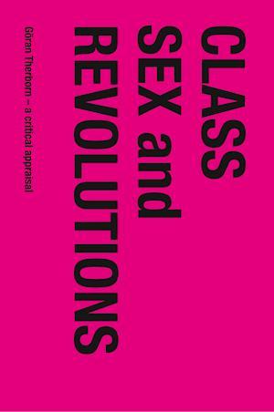 Bog, paperback Class, Sex and Revolutions