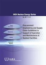 Procurement Engineering and Supply Chain Guidelines in Support of Operation and Maintenance of Nuclear Facilities