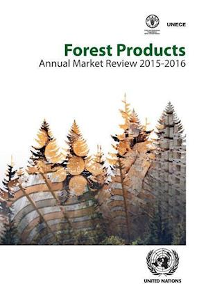 Bog, paperback Forest Products Annual Market Review 2015-2016 af United Nations, Economic Commission for Europe