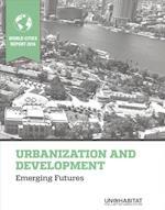 World Cities Report 2016 Urbanization and Development