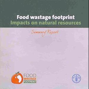 Bog, paperback Food Wastage Footprint af Food and Agriculture Organization of the