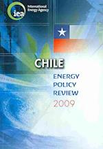 Chile Energy Policy Review 2009 af International Energy Agency, Not Available