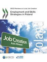OECD Reviews on Local Job Creation Employment and Skills Strategies in Poland