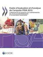 Pisa Cadre D'Evaluation Et D'Analyse de L'Enquete Pisa 2015