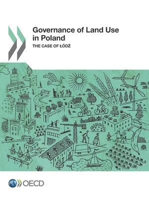 Bog, paperback Governance of Land Use in Poland af Organisation for Economic Co-Operation and Development