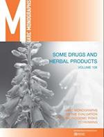 Some Drugs and Herbal Medicines (IARC Monographs on the Evaluation of the Carcinogenic Risks)