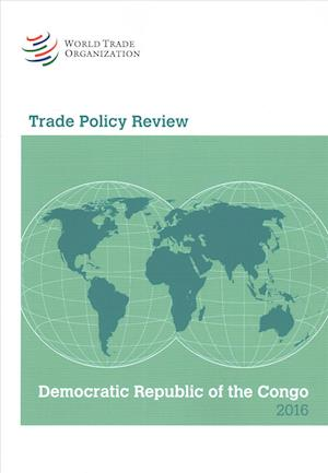 Bog, paperback Trade Policy Review 2016 the Democratic Republic of the Congo af World Trade Organization