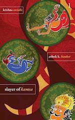 The Krishna - Slayer of Kamsa af Ashok Banker