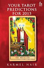 Your Tarot Predictions for 2015 af Karmel Nair
