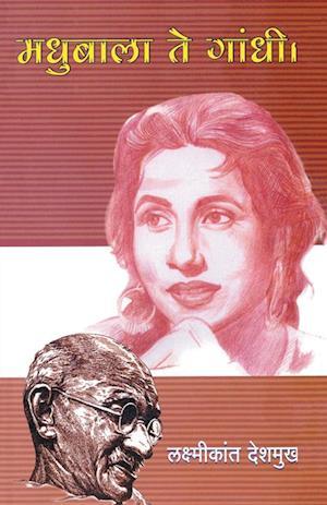 Bog, paperback Madhubala Te Gandhi af Laxmikant Deshmukh