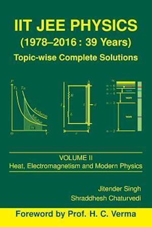 Bog, paperback Iit Jee Physics (1978-2016 af Shraddhesh Chaturvedi, Jitender Singh